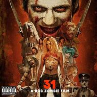 Various - 31 - A Rob Zombie Film (Soundtrack / O.S.T.)