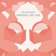Mo Kolours - Version Like Sun
