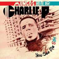Mungo's Hi Fi - You See Me Star feat. Charlie P