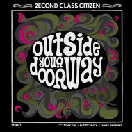 2econd Class Citizen  - Outside Your Doorway EP