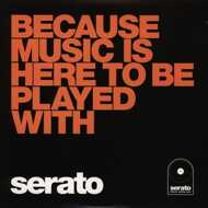 Serato - Because Music is here to be played with