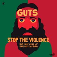 Guts - Stop The Violence