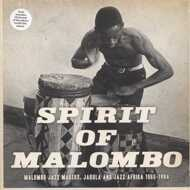 Various - Spirit Of Malombo: Malombo Jazz Makers, Jabula And Jazz Afrika 1966-1984
