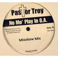 Pastor Troy - No Mo' Play In G.A.