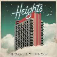 Kooley High - Heights
