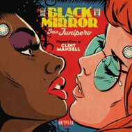Clint Mansell - Black Mirror: San Junipero (Soundtrack / O.S.T.) [Picture Disc]