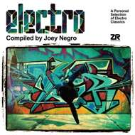 Joey Negro - Electro (A Personal Selection Of Electro Classics)