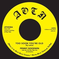 Penny Goodwin - Too Soon You're Old / Lady Day and John Coltrane