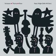 Yorkston / Thorne / Khan - Neuk Wight Delhi All Stars (Deluxe Edition)