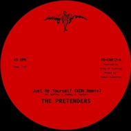The Pretenders - Just Be Yourself (Kon Remix) / Just Be Yourself (Extended Mix)