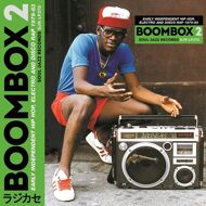Various - Boombox 2: Early Independent Hip Hop, Electro and Disco Rap 1979-83