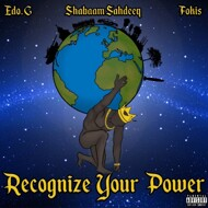 Ed O.G, Shabaam Sahdeeq & Fokis - Recognize Your Power EP