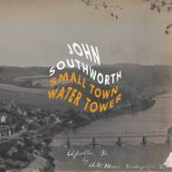 John Southworth - Small Town Water Tower