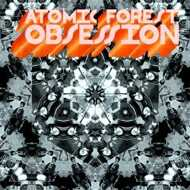 Atomic Forest - Obsession