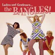 Bangles - Ladies And Gentlemen… The Bangles! (Black Friday 2016)