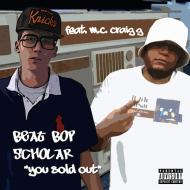 Beat Bop Scholar - You Sold Out