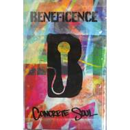 Beneficence - Concrete Soul (Tape)
