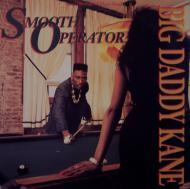 Big Daddy Kane - Smooth Operator / Warm It Up Kane