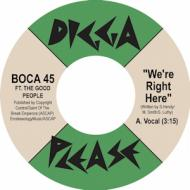 Boca 45 - We're Right Here