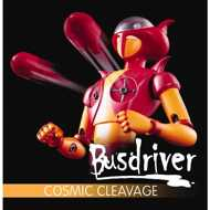 Busdriver - Cosmic Cleavage