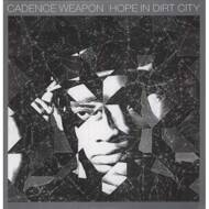 Cadence Weapon - Hope In Dirt City