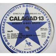 Calagad 13 - Strictly B-Boy Breaks #24: Street B-Boy Beatz