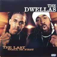 The Dwellas - The Last Shall Be First