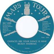 Rickey Andrews - Chances Are Your Dance Is Mine / Take Me Back