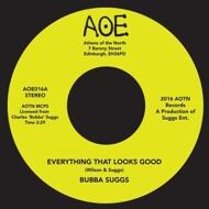 Charles 'Bubba' Suggs - Everything That Looks Good / You Don't Deserve