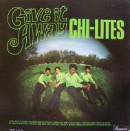 The Chi-Lites - Give It Away