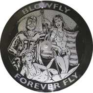 Blowfly - Forever Fly (RSD 2017)