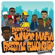 Junior Mafia / Freestyle Fellowship - Daddy-O presents: Unreleased EP