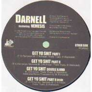 Darnell - I Bet He Don't / Get to Shit