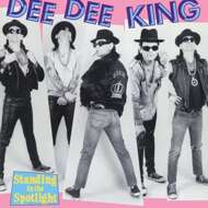 Dee Dee King - Standing In The Spotlight