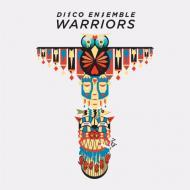 Disco Ensemble - Warriors