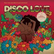 Various - Disco Love Volume 3: More Rare Disco & Soul Uncovered