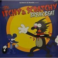 DJ Dime & DJ Skandal - The Itchy And Scratchy Breakbeat