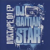 DJ Haitian Star (Torch) - Mixtape 01 EP (CD Edition)