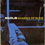 Madlib - Shades Of Blue: Madlib Invades Blue Note