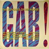 Various  - Gab!: The Tongues Of Hip House