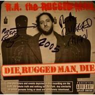 R.A. The Rugged Man - Die, Rugged Man, Die