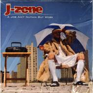 J-Zone - A Job Ain`t Nuthin But Work