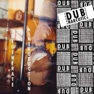 Dub Narcotic Sound System - Degenerate Introduction