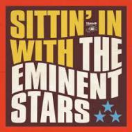 The Eminent Stars - Sittin' In With