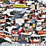 Eno x Hyde - High Life (Limited Edition)