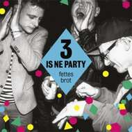 Fettes Brot - 3 Is Ne Party