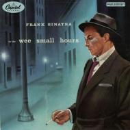 Frank Sinatra - In The Wee Small Hours