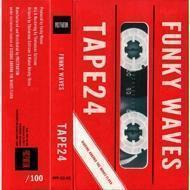 Funky Waves - Tape24
