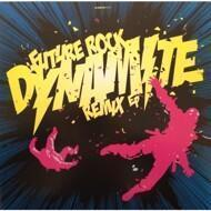 Future Rock - Dynamite (Remix EP) (signed edition)