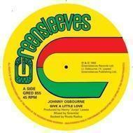 Johnny Osbourne / Roots Radics - Give A Little Love